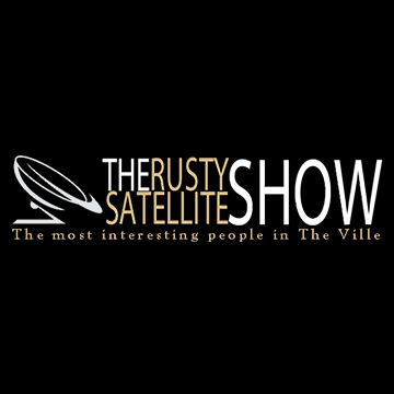 the rusty satellite show the most interesting people in the ville