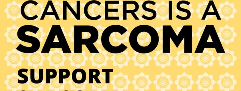 1 in 100 cancer is a sarcoma support sarcoma awareness at wicked sheets