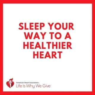 Sleep your way to a healthier heart