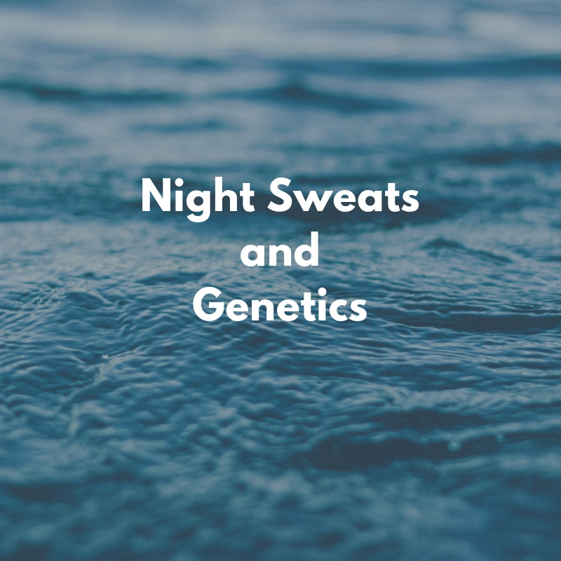 are night sweats genetic?