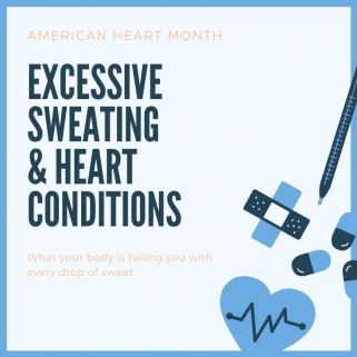 excessive sweating and heart conditions