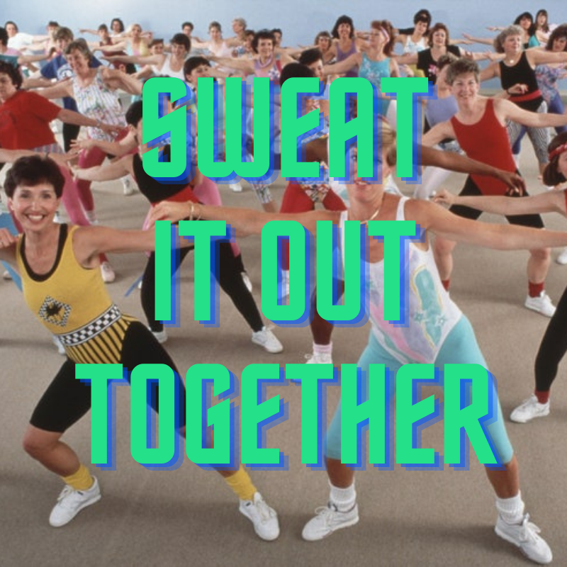 sweat it out together